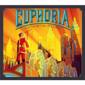 Buy Euphoria: Build A Better Dystopia the board game online in NZ