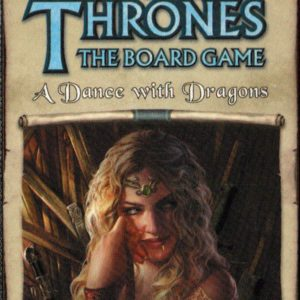 Buy A Game of Thrones: The Board Game (2nd Edition) - A Dance with Dragons Expansion the game expansion online in NZ