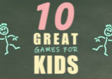 10 Great Games for Kids